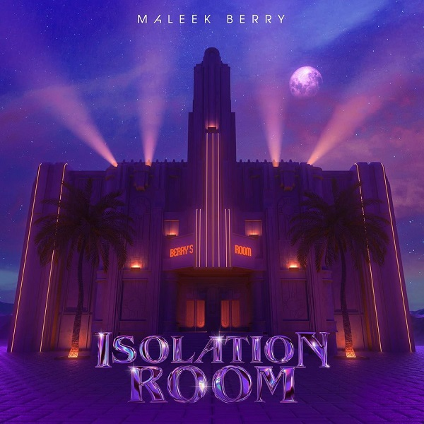 Maleek Berry Isolation Room EP