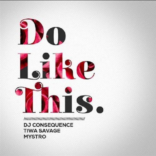 DJ Consequence Do Like This