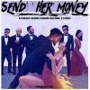 DJ Enimoney Send Her Money