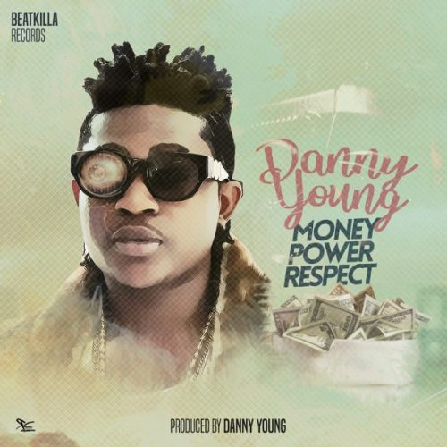 Danny Young Money Power Respect