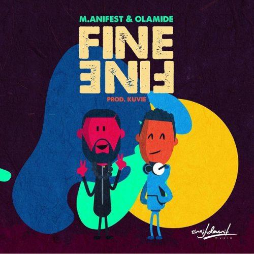 M.anifest Fine Fine