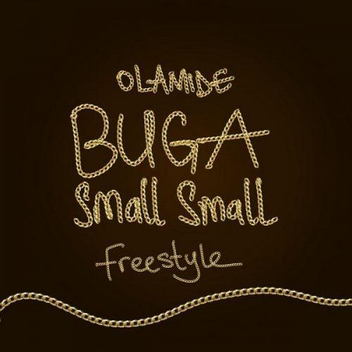 Olamide Buga Small Small Freestyle