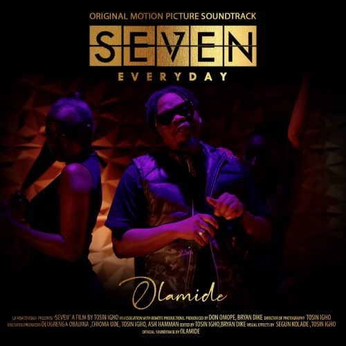 Olamide Everyday SEVEN Movie Soundtrack