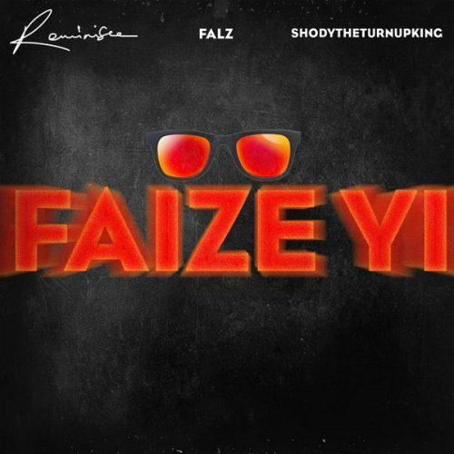 Reminisce Faize Yi