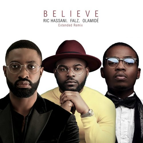 Ric Hassani Believe Extended Remix