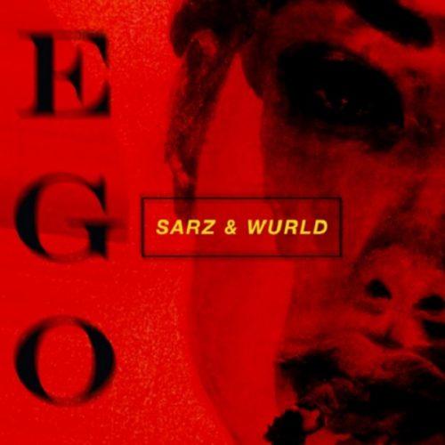 Sarz WurlD Ego