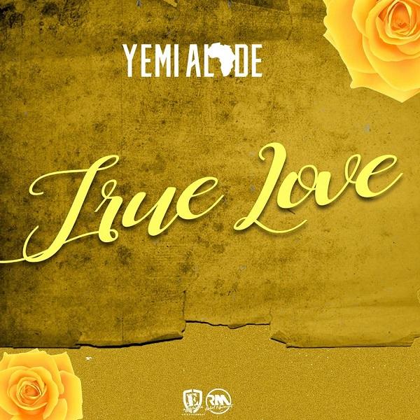 Yemi Alade True Love