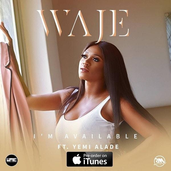 Waje I'm Available