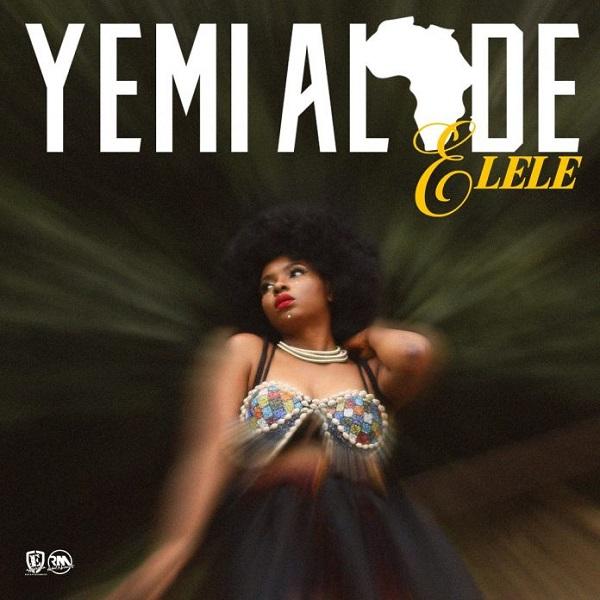 Yemi Alade Elele