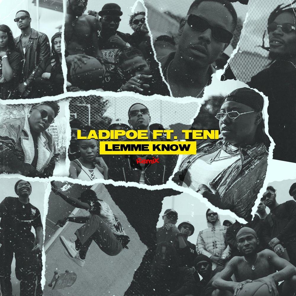 LadiPoe Lemme Know Remix