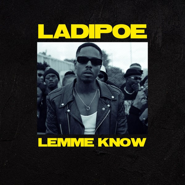 LadiPoe Lemme Know