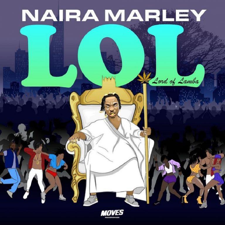Naira Marley LOL EP
